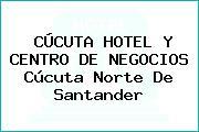 CÚCUTA HOTEL Y CENTRO DE NEGOCIOS Cúcuta Norte De Santander