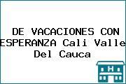 DE VACACIONES CON ESPERANZA Cali Valle Del Cauca