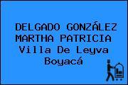 DELGADO GONZÁLEZ MARTHA PATRICIA Villa De Leyva Boyacá