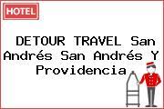 DETOUR TRAVEL San Andrés San Andrés Y Providencia