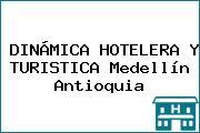 DINÁMICA HOTELERA Y TURISTICA Medellín Antioquia