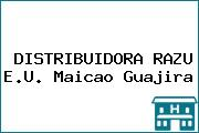 DISTRIBUIDORA RAZU E.U. Maicao Guajira
