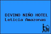 DIVINO NIÑO HOTEL Leticia Amazonas