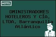 DMINISTRADORES HOTELEROS Y CÍA. LTDA. Barranquilla Atlántico