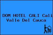 DOM HOTEL CALI Cali Valle Del Cauca