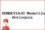 DONDEVIAJO Medellín Antioquia
