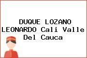 DUQUE LOZANO LEONARDO Cali Valle Del Cauca