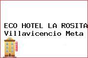 ECO HOTEL LA ROSITA Villavicencio Meta