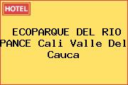 ECOPARQUE DEL RIO PANCE Cali Valle Del Cauca
