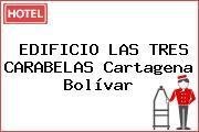 EDIFICIO LAS TRES CARABELAS Cartagena Bolívar