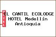 EL CANTIL ECOLODGE HOTEL Medellín Antioquia