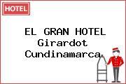 EL GRAN HOTEL Girardot Cundinamarca