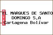 EL MARQUES DE SANTO DOMINGO S.A Cartagena Bolívar