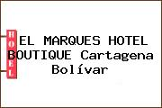 EL MARQUES HOTEL BOUTIQUE Cartagena Bolívar