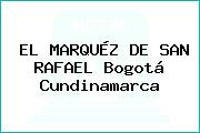 EL MARQUÉZ DE SAN RAFAEL Bogotá Cundinamarca
