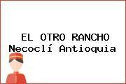 EL OTRO RANCHO Necoclí Antioquia