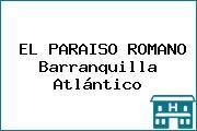EL PARAISO ROMANO Barranquilla Atlántico