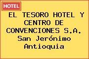 EL TESORO HOTEL Y CENTRO DE CONVENCIONES S.A. San Jerónimo Antioquia