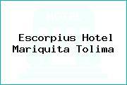 Escorpius Hotel Mariquita Tolima