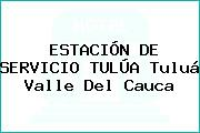 ESTACIÓN DE SERVICIO TULÚA Tuluá Valle Del Cauca