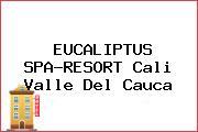 EUCALIPTUS SPA-RESORT Cali Valle Del Cauca