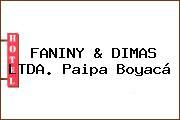 FANINY & DIMAS LTDA. Paipa Boyacá