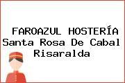 FAROAZUL HOSTERÍA Santa Rosa De Cabal Risaralda