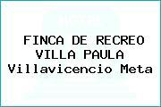 FINCA DE RECREO VILLA PAULA Villavicencio Meta