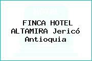 FINCA HOTEL ALTAMIRA Jericó Antioquia