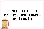 FINCA HOTEL EL RETIRO Arboletes Antioquia