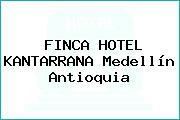 FINCA HOTEL KANTARRANA Medellín Antioquia