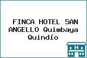 FINCA HOTEL SAN ANGELLO Quimbaya Quindío