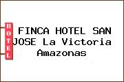 FINCA HOTEL SAN JOSE La Victoria Amazonas