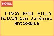 FINCA HOTEL VILLA ALICIA San Jerónimo Antioquia