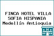 FINCA HOTEL VILLA SOFIA HISPANIA Medellín Antioquia