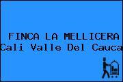 FINCA LA MELLICERA Cali Valle Del Cauca