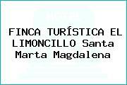 FINCA TURÍSTICA EL LIMONCILLO Santa Marta Magdalena
