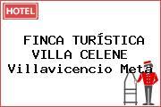 FINCA TURÍSTICA VILLA CELENE Villavicencio Meta
