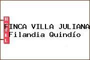 FINCA VILLA JULIANA Filandia Quindío