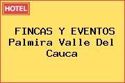 FINCAS Y EVENTOS Palmira Valle Del Cauca