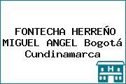 FONTECHA HERREÑO MIGUEL ANGEL Bogotá Cundinamarca