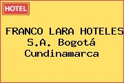 FRANCO LARA HOTELES S.A. Bogotá Cundinamarca