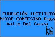 FUNDACIÓN INSTITUTO MAYOR CAMPESINO Buga Valle Del Cauca
