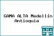 GAMA ALTA Medellín Antioquia