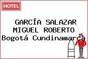 GARCÍA SALAZAR MIGUEL ROBERTO Bogotá Cundinamarca