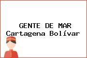 GENTE DE MAR Cartagena Bolívar