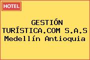 GESTIÓN TURÍSTICA.COM S.A.S Medellín Antioquia