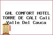 GHL COMFORT HOTEL TORRE DE CALI Cali Valle Del Cauca