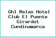 Ghl Relax Hotel Club El Puente Girardot Cundinamarca