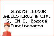 GLADYS LEONOR BALLESTEROS & CÍA. S. EN C. Bogotá Cundinamarca